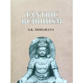 Aryan Books International Tantric Buddhism, by S.K. Moharana