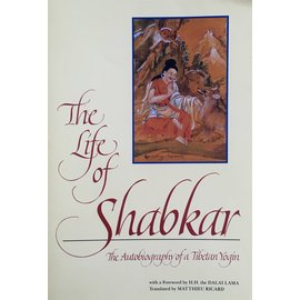 State University of New York Press (SUNY) The Life of Shabkar: The autobiogrphy of a Tibetan Yogi,  translated by Mathieu Ricard