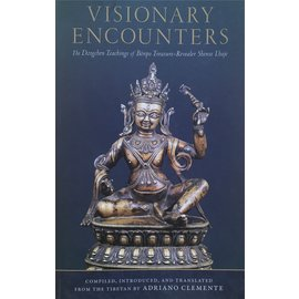 Snow Lion Publications Visionary Encounters: The Dzogchen Teachings of Bönpo Treasure-Revealer Shense Lhaje, by Adriano Clemente