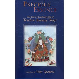 KTD Publications Precious Essence: The Inner Autobiograhy of Terchen Barway Dorje, by Yeshe Gaymtso