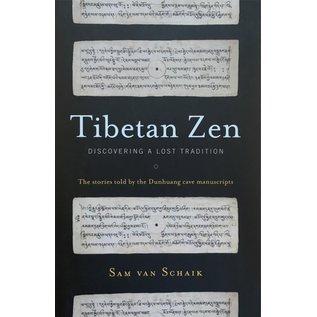 Snow Lion Publications Tibetan Zen: Discovering a lost Tradition, by Sam van Schaik