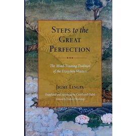 Snow Lion Publications Steps to the Great Perfection: The Mind Training Tradition of the Dzogchen Masters, by Jigme Lingpa