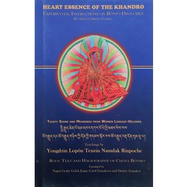 Heritage Publishers Heart Essence of the Khandro: Essential Instructions on Bönpo Dzogchen, by Yongdzin Lopön Tenzin Namdak Rinpoche