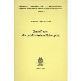 Innsbrucker Beiträge zur Kulturwissenschaft Grundfragen der buddhistischen Philosophie, von Bernulf Kanitscheider