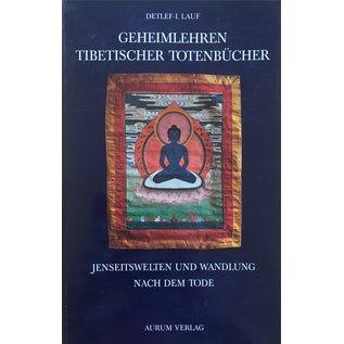 Aurum Verlag Geheimlehren Tibetischen Totenbücher, von Detlef-I. Lauf