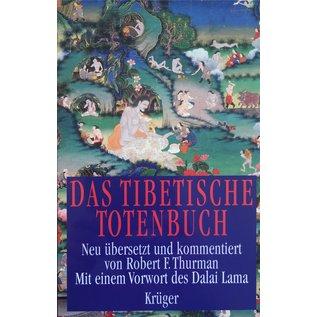Wolfgang Krüger Verlag Das Tibetische Totenbuch, übersetzt von Robert F. Thurman und
