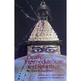Snow Lion Publications Death, Intermediate State and Rebirth in Tibetan Buddhism, by Lati Rinpochay and Jeffrey Hopkins