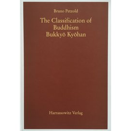 Harrassowitz The Classification of Buddhism Bukkyo Kyohan, by  Bruno Petzold