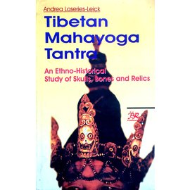 B.R. Publishing Corporation Tibetan Mahayoga Tantra, by Andrea Loseries Leick