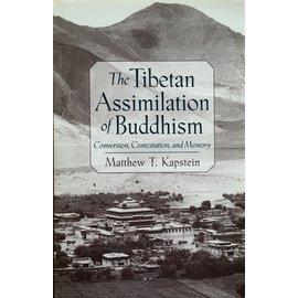 Oxford University Press The Tibetan Assimilation of Buddhism, by Matthew T. Kapstein