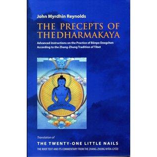 Vajra Publications The Precepts of the Dharmakaya, by John Myrdhin Reynolds