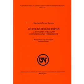 WSTB On the Nature of Things: A Buddhist Debate on Cognitions and their Object, by Margherita Serena Saccone