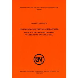 WSTB Polemics in Indo-Tibetan Scholasticism: A late 19th century debate between 'ju mi pham and dpa' ris rab gsal, by Markus Viehbeck
