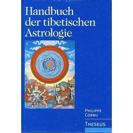 Theseus Handbuch der Tibetischen Astrologie, von Philippe Cornu