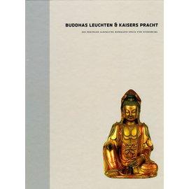 Staatliche Ethnographische Sammlung Leipzig Buddhas Leuchten und Kaisers Pracht, Band 1, von Claus Deimel und Herrmann Speck von Sternburg