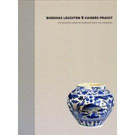Staatliche Ethnographische Sammlung Leipzig Buddhas Leuchten und Kaisers Pracht, Band 2, von  Claus Deimel und Wolf-Dietrich Freiherr von Speck