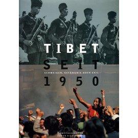 Zweitausendeins Tibet seit 1950: Schweigen, Gefängnis oder Exil, by  coll.