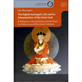 Projekt Verlag The Eighth Karmapa's Life and his Interpretation of the Great Seal, by Jim Rheingans