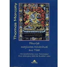 Fabri Verlag Phurpa: Magisches Dolchritual aus Tibet, von Thomas Marcotty