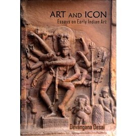 Aryan Books International Art and Icon: Essays on Early Indian Art, by Devangana Desai