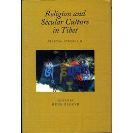 Vajra Publications Religion and Secular Culture in Tibet, Tibetan Studies II, Edited by Henk Blezer