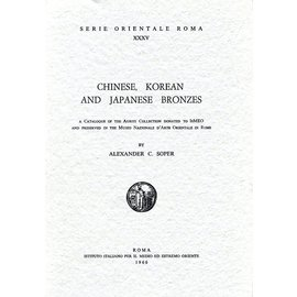 Serie Orientale Roma Chinese, Korean and Japanese Bronzes, by Alexander C. Soper