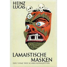 Erich Röth Verlag Lamaistische Masken: der Tanz der Schreckensgötter, von Heinz Lucas