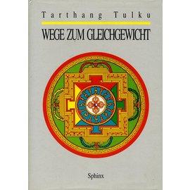 Sphinx Verlag Wege zum Gleichgewicht, von Tarthang Tulku