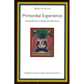 Shambhala Primordial Experience, by Manusrimitra, transl. Namkhai Norbu and Kennard Lipman