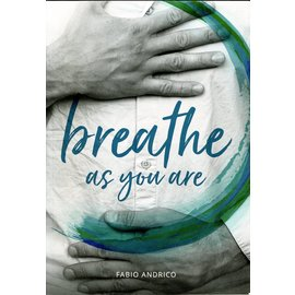 Shang Shung Publications Breathe as you are, by Fabio Andrico