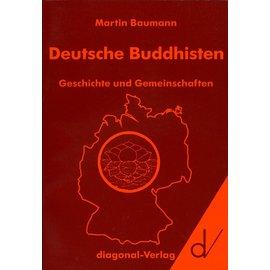 Diagonal Verlag Deutsche Buddhisten: Geschichte und Geschichten, von Martin Baumann