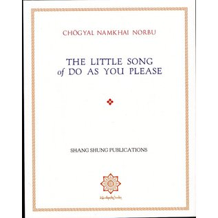 Shang Shung Publications The little Song of Do as you can, by Chögyal Namkhai Norbu