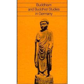 Inter Nationes Buddhism and Buddhist Studies in Germany, by Hans Wolfgang Schumann
