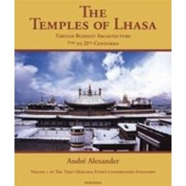 Times Editions, Mashall Cavendish The Temples of Lhasa: Buddhist Archtecture from the 7th to the 21th century, by Andre Alexander