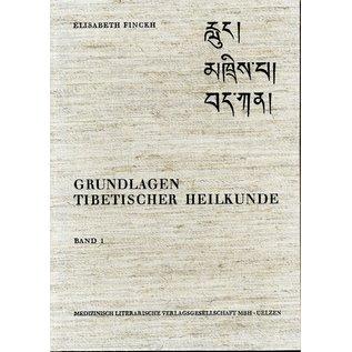 Medizinisch Literarische Verlagsanstalt Grundlagen Tibetischer Medizin, Band1, von Elisabeth Finckh