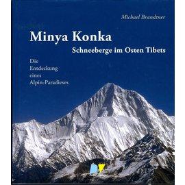 Detjen Verlag Minya Konka: Schneeberge im Osten Tibets, von Michael Brandtner
