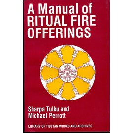 LTWA A Manual of Ritual Fire Offering, by Sharpa Tulku  and Michael Perrott