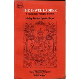 LTWA The Jewel Ladder: A Preliminary Nyingma Lamrim, by Minling Terchen Gyurme Dorjee