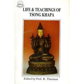 LTWA Life and Teachings of Tsong Khapa, by Robert Thurman