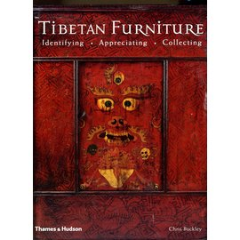 Thames and Hudson Tibetan Furniture: Identifying, Aprreciating, Collecting, by Chris Buckley