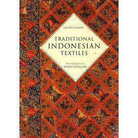 Thames and Hudson Traditional Indonesian Textiles, by John Gillow