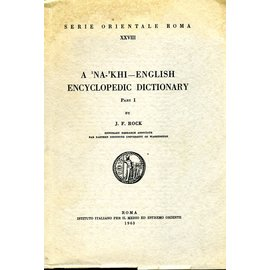 Is. M. E. O. A Na Khi - English Encyclopedic Dictionary, 2 Vols, by J. F. Rock