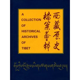 Cultural Relics Publishing House A Collection of Historical Archives of Tibet, by Sgrolkar et al.