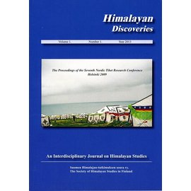 Society of Himalayan Studies in Finland Himalayan Discoveries, Volume 1, 2013, by Society of Himalayan Studies in Finland