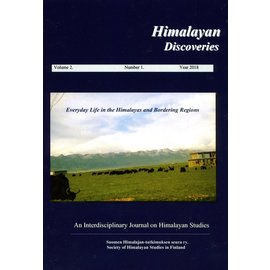 Society of Himalayan Studies in Finland Himalayan Discoveries, Volume 2, 2018, by Society of Himalayan Studies in Finland