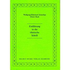 Helmut Buske Verlag Einführung in die tibetische Schrift, von Wolfgang-Ekkehard Scharlipp und Dieter Back