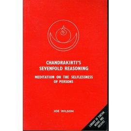 LTWA Candrakirti's Sevenfold Reasoning: Meditation on the Selflessness of Person, by Joe Wilson