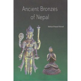 Vajra Publications Ancient Bronzes of Nepal, by Mohan Prasad Khanal