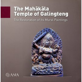 ASIA onlus The Mahakala Temple of Galingtenp: The Restoration of its Mural Paintings, by Andrea dell'Angelo