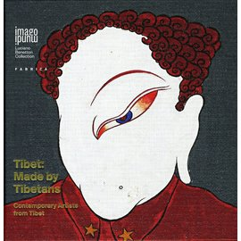 Imago Mundi Tibet: Made by Tibetans: Contemporary Artist from Tibet, by Paola Vanzo